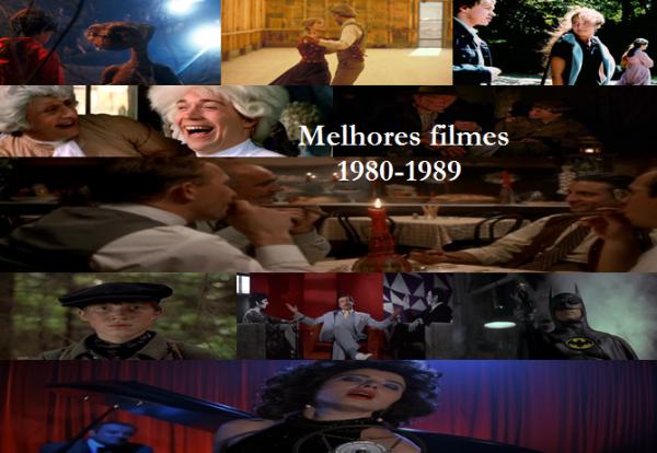 Melhores filmes.1980.1989.Cinematographe.Imagens