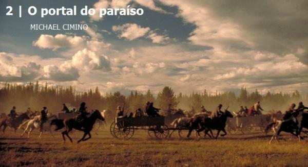O portal do paraíso.Melhores filmes dos anos 80