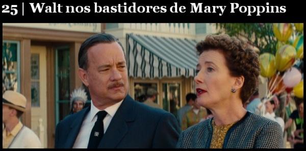 Melhores filmes.Walt nos bastidores de Mary Poppins